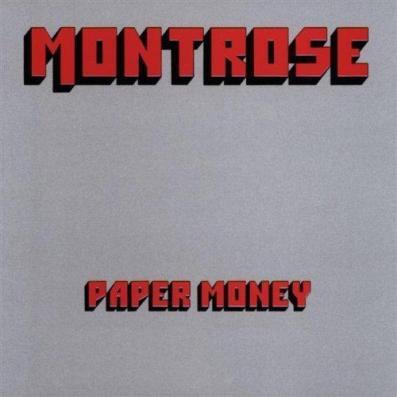 Montrose - Paper Money