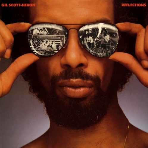 Gil Scott-Heron: Reflections