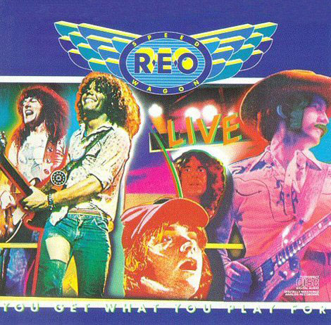 REO Speedwagon - Live: You Get What You Pay For