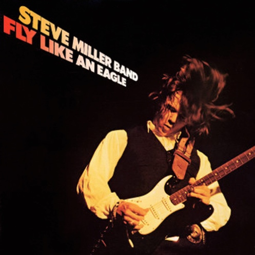 Steve_Miller_Band_Fly_Like_an_Eagle